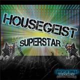 Housegeist - Superstar (Club Mix)