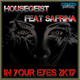 Housegeist feat. Safrina - In Your Eyes 2k17