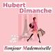 Hubert-H Bonjour Mademoiselle