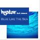 Hystar Feat. Emman Blue Like the Sea