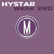 Hystar Week End