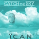 I'm Clever Artist Name Catch the Sky