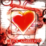 Io Cambiero'' by I Gotika & Favara Dj mp3 download