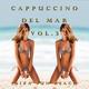 Ibiza Sun beach - Cappuccino Del Mar, Vol. 3