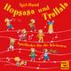 Igel-Band - Hopsasa und Trallala: Spiellieder für die Kleinsten