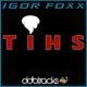 Igor Foxx Tihs