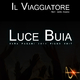 Il Viaggiatore Feat. Sara Pagani Luce Buia (Sara Pagani 2013 Piano Edit)
