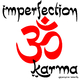 Imperfection Karma