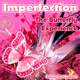 Imperfection The Butterfly Experience
