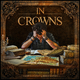 In Crowns With Every Being Dies a World