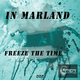 In Marland Freeze the Time