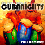 Cuba Nights(Full Remixes) by Indy Lopez & Marck Db mp3 download