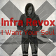 Infra Revox I Want Your Soul