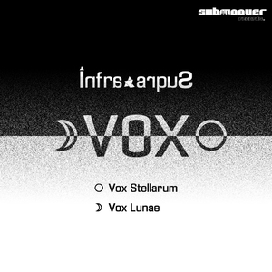 Infra/Supra - Vox Ep (Submoover Records)