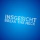 Insgesicht Break the Neck