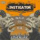 Instigator Walk On the Otherside