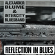 Intercity Bluesband, Alexander Blume Reflection in Blues