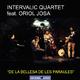 Intervalic Quartet feat. Oriol Josa De la Bellesa de les Paraules