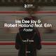 Iris Dee Jay & Robert Holland feat. Erin - Faster