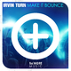 Irvin Turn - Make It Bounce