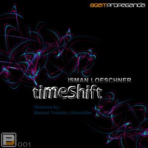 Isman Loeschner - Timeshift (Beatpropaganda)