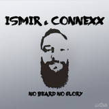 No Beard No Glory by Ismir & Connexx mp3 download