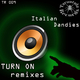 Italian Dandies Turn On Remixes