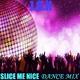 J.o.h Slice Me Nice(Dance Mix)