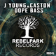 J Young & Caston Dope Bass