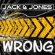Jack & Jones - Wrong