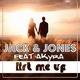 Jack & Jones feat. Akyra Lift Me Up