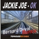 Jackie Joe OK(Bernard Duval Remix)