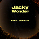 Jacky Wonder Full Effect