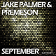 Jake Palmer & Premeson September