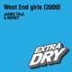 James Talk & Ridney West End Girls 2009