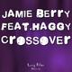 Jamie Berry Crossover Ep