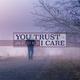 Jan-Peter Koch - You Trust - I Care