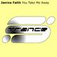 Janina Faith You Take Me Away