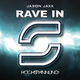 Jason Jaxx Rave In