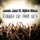 Jason Jaxx feat. Björn Bless Come as You Are