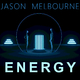 Jason Melbourne - Energy