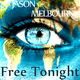 Jason Melbourne Free Tonight