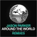 Around the World (La La La La La) (Kevin Neon & Franz Taeubig Remix) by Jason Parker mp3 downloads