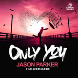Only You by Jason Parker feat. Chris Burke mp3 download