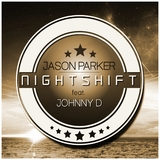 Nightshift by Jason Parker feat. Johnny D mp3 download