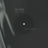 Don't Say by Javi Haro mp3 download