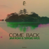 Come Back by Javi Row & Sergio Wos mp3 download