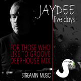 Five Days (For Those Who Like to Groove)(Deephouse Mix) by Jaydee mp3 download