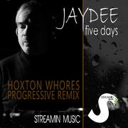 jaydee-five-dayshoxton-whores-progressive-remix