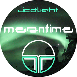 Jc Dlight - Meantime (T3R Records)
